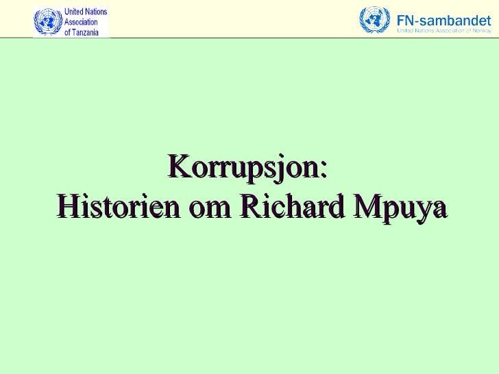 Korrupsjon:  Historien om Richard Mpuya