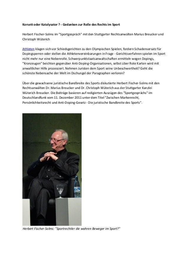 """Korsett oder Katalysator ? - Gedanken zur Rolle des Rechts im Sport Herbert Fischer-Solms im """"Sportgespräch"""" mit den Stutt..."""