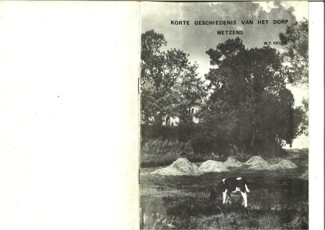 Korte geschiedenis vh dorp Wetzens, WT Keune