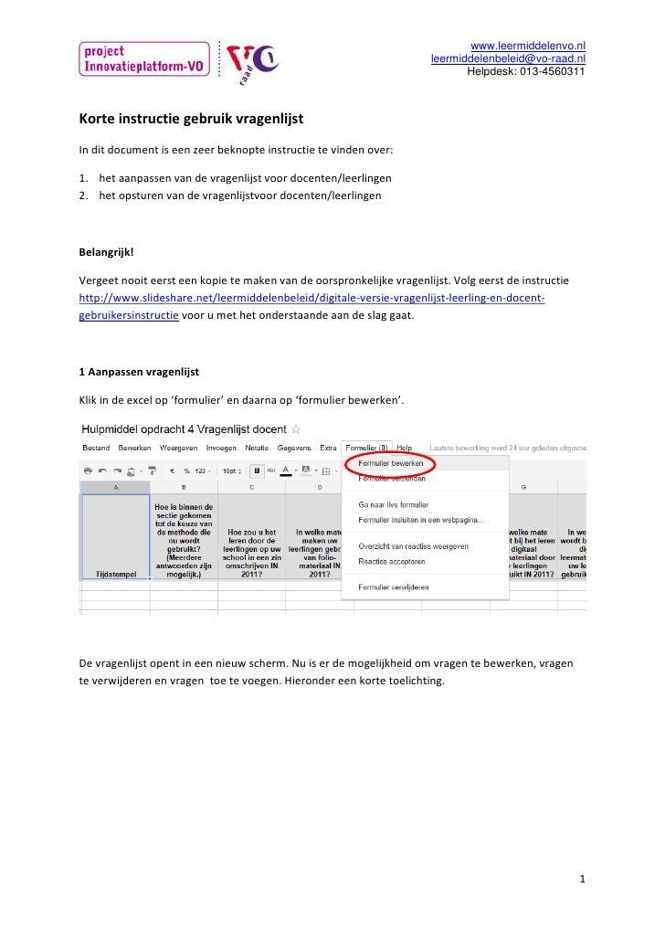 Korte instructie gebruik vragenlijst <br />In dit document is een zeer beknopte instructie te vinden over:<br />het aanpas...