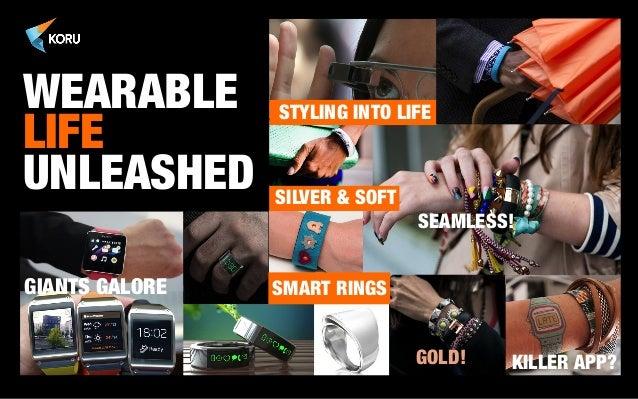 Koru wearable trends 2014 Slide 2