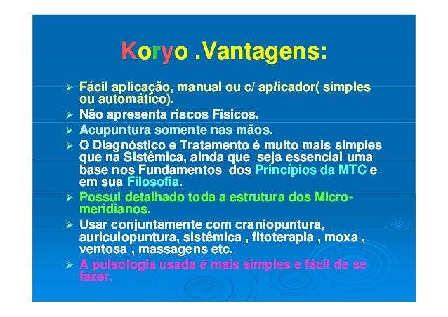 KKoorryyo Vantagens:o Vantagens:KKoorryyo .Vantagens:o .Vantagens:  Fácil aplicação manual ou c/ aplicador( simplesFácil...