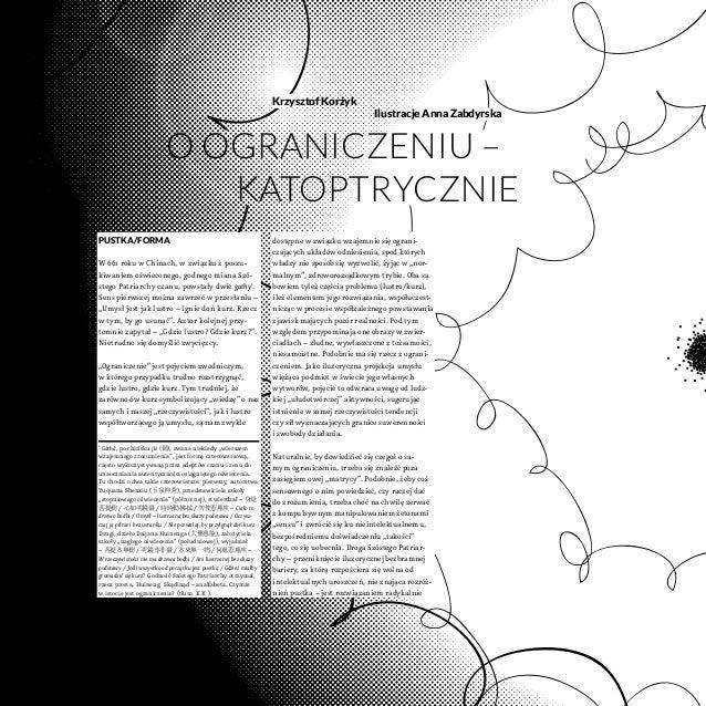 Krzysztof Korżyk Oograniczeniu – katoptrycznie PUSTKA/FORMA W661 roku wChinach, wzwiązku zposzu- kiwaniem oświeconego...
