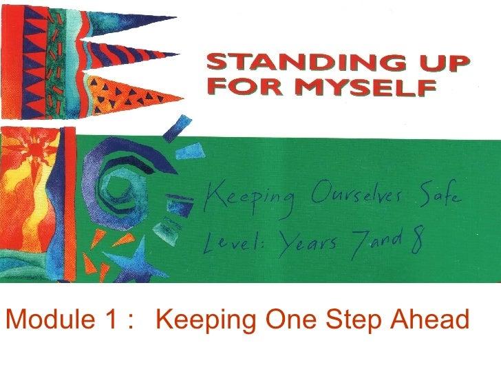 Module 1 :  Keeping One Step Ahead