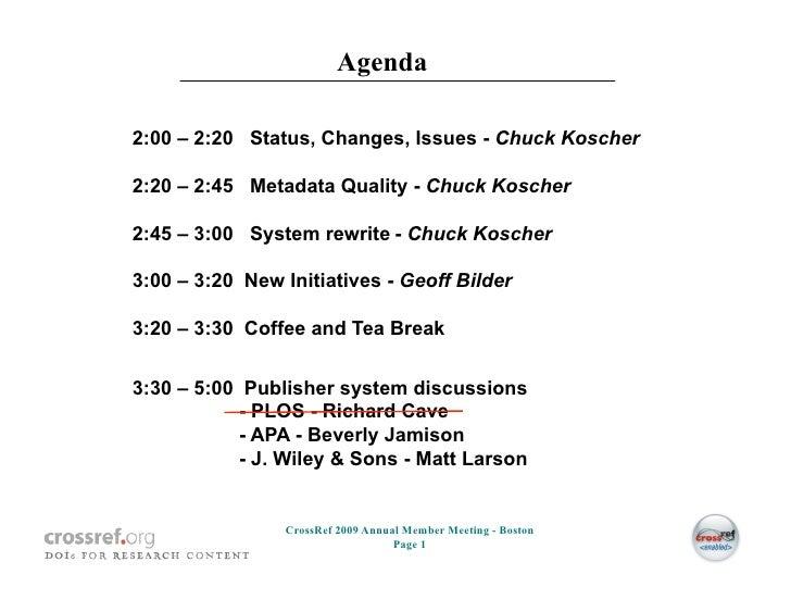 Agenda  2:00 – 2:20 Status, Changes, Issues - Chuck Koscher  2:20 – 2:45 Metadata Quality - Chuck Koscher  2:45 – 3:00 Sys...