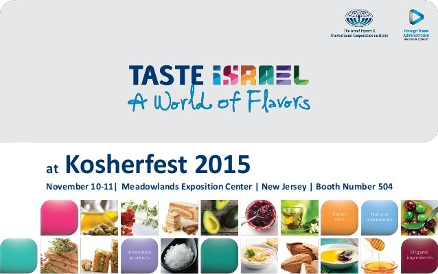 at Kosherfest 2015 November 10-11| Meadowlands Exposition Center | New Jersey | Booth Number 504