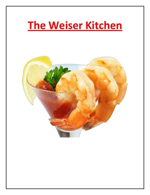 The Weiser Kitchen