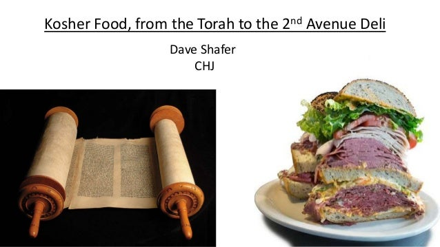 Kosher Food, from the Torah to the 2nd Avenue Deli Dave Shafer CHJ