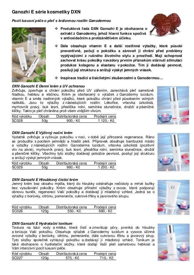 Ganozhi E série kosmetiky DXN Pocit luxusní péče o pleť s královnou rostlin Ganodermou  Produktová řada DXN Ganozhi E je ...