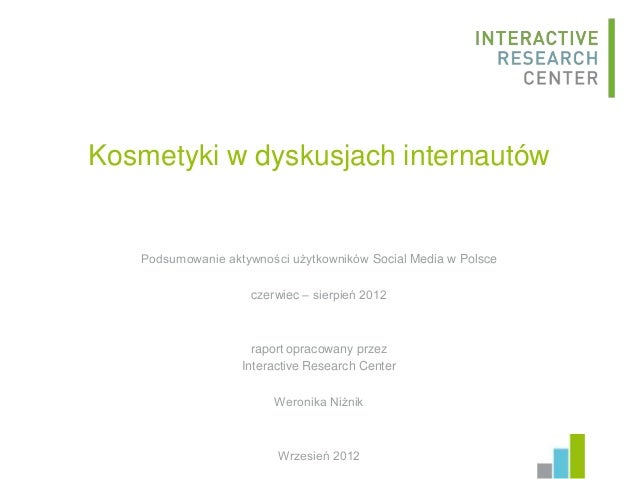 Kosmetyki w dyskusjach internautów   Podsumowanie aktywności użytkowników Social Media w Polsce                    czerwie...