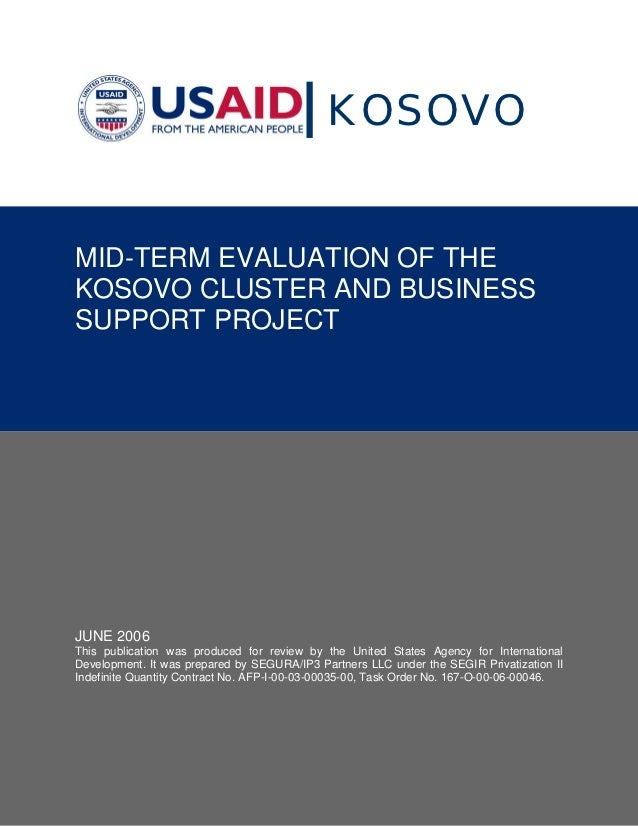 KOSOVOMID-TERM EVALUATION OF THEKOSOVO CLUSTER AND BUSINESSSUPPORT PROJECT                                           Ackno...
