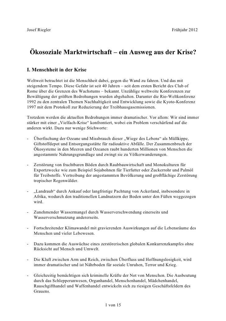 Josef Riegler                                                                Frühjahr 2012    Ökosoziale Marktwirtschaft –...