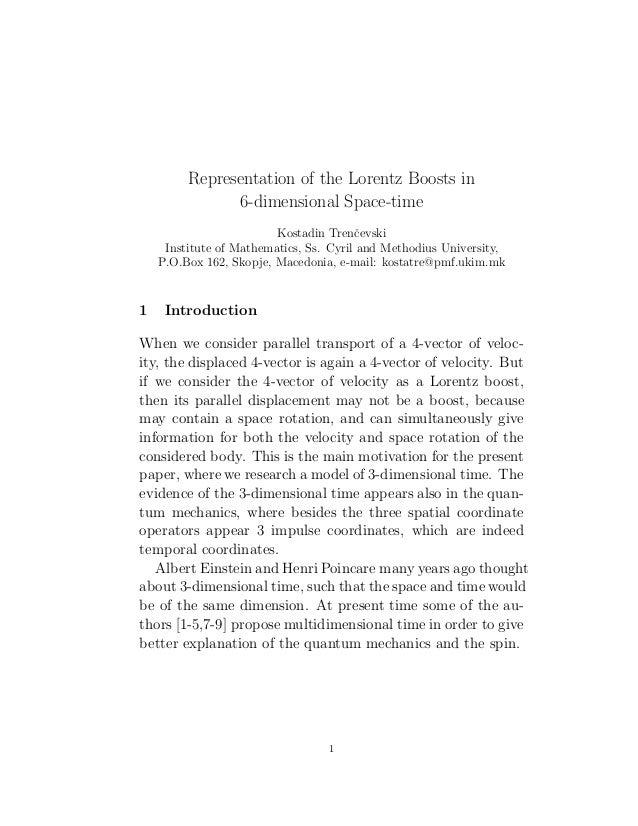 Representation of the Lorentz Boosts in 6-dimensional Space-time Kostadin Trenˇcevski Institute of Mathematics, Ss. Cyril ...