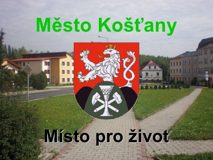 Město Košťany Místo pro život