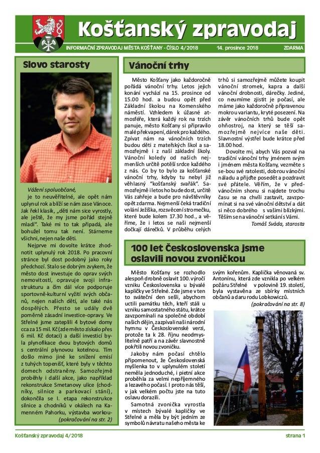 Košťanský zpravodaj 4/2018 strana 1 INFORMAČNÍ ZPRAVODAJ MĚSTA KOŠŤANY - ČÍSLO 4/2018 14. prosince 2018 ZDARMA Slovo staro...
