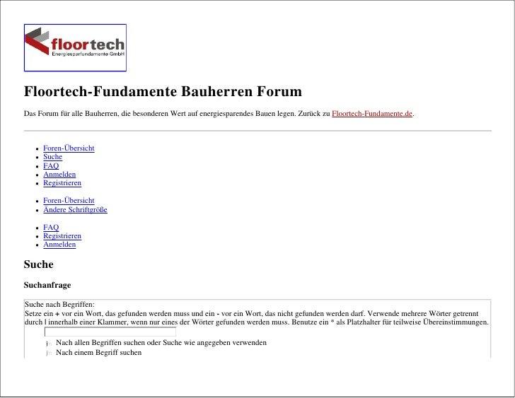 Floortech-Fundamente Bauherren Forum Das Forum für alle Bauherren, die besonderen Wert auf energiesparendes Bauen legen. Z...