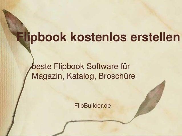Flipbook kostenlos erstellen beste Flipbook Software für Magazin, Katalog, Broschüre FlipBuilder.de