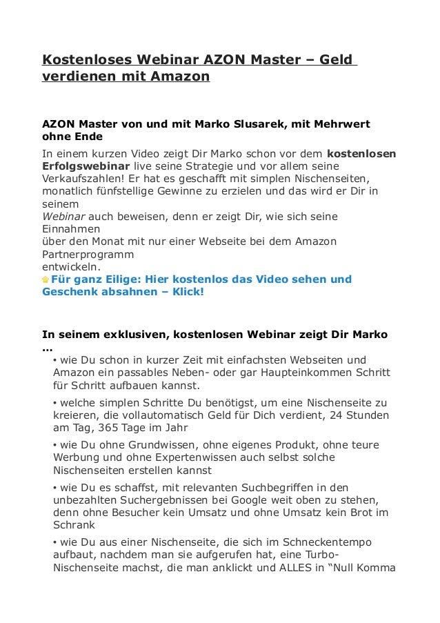 Kostenloses Webinar AZON Master – Geld verdienen mit Amazon AZON Master von und mit Marko Slusarek, mit Mehrwert ohne Ende...
