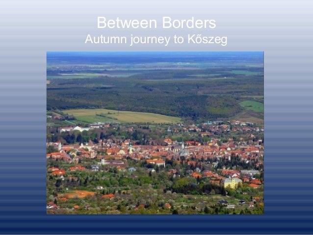 Between Borders Autumn journey to Kőszeg