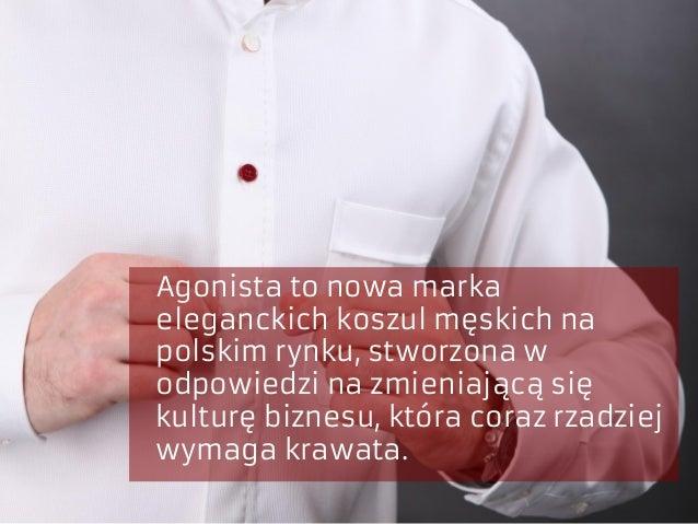 Agonista to nowa marka eleganckich koszul męskich na polskim rynku, stworzona w odpowiedzi na zmieniającą się kulturę bizn...