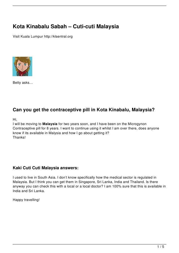 Kota Kinabalu Sabah – Cuti-cuti MalaysiaVisit Kuala Lumpur http://klsentral.orgBetty asks…Can you get the contraceptive pi...