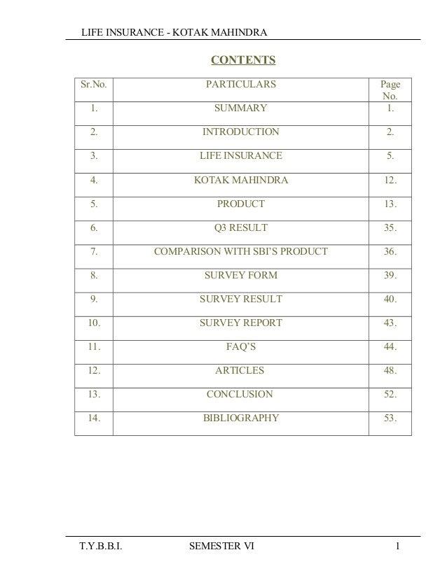 LIFE INSURANCE - KOTAK MAHINDRA CONTENTS Sr.No. PARTICULARS Page No. 1. SUMMARY 1. 2. INTRODUCTION 2. 3. LIFE INSURANCE 5....