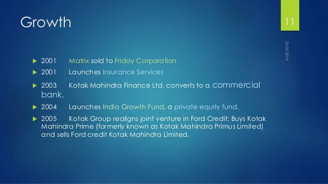 distribution channel of kotak mahindra life insurance company limited Kotak mahindra old mutual life insurance ltd (kotak life insurance) is a 74:26 joint venture between kotak mahindra bank ltd, its affiliates and old mutual plc since 2001 kotak life kotak has its own proprietary distribution channel called tied agency channel, which has life advisors, spread across different parts of.