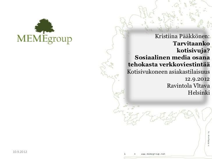 Kristiina Pääkkönen:                                 Tarvitaanko                                   kotisivuja?            ...