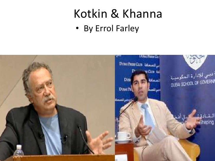 Kotkin & Khanna<br />By Errol Farley<br />