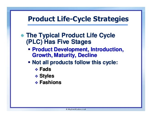 product life cycle strategies and the Pharmaceutical life cycle management  conventional product life cycle management strategies focus on new drug products from the.