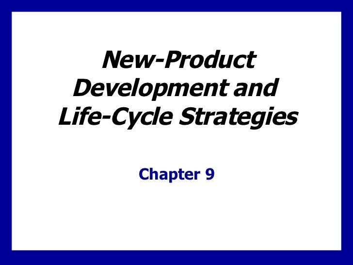 NewProduct Development and LifeCycle Strategies