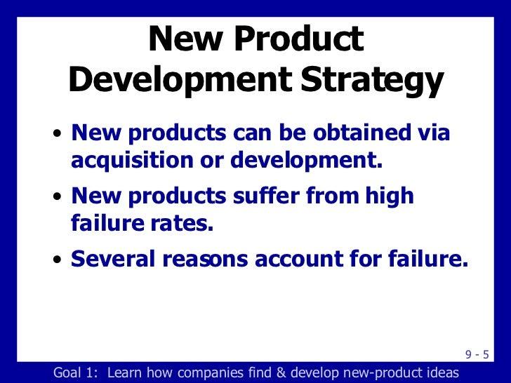 New Product Development Strategy <ul><li>New products can be obtained via acquisition or development. </li></ul><ul><li>Ne...