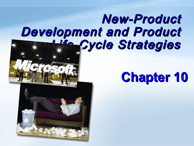 New-ProductDevelopment and Product    Life-Cycle Strategies               Chapter 10