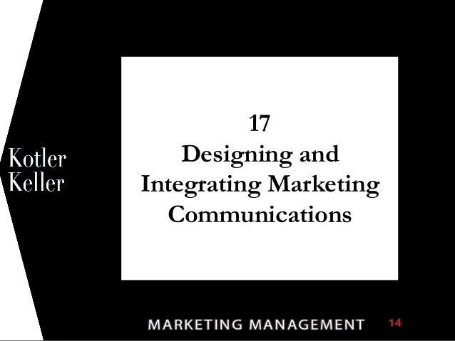 1 17 Designing and Integrating Marketing Communications