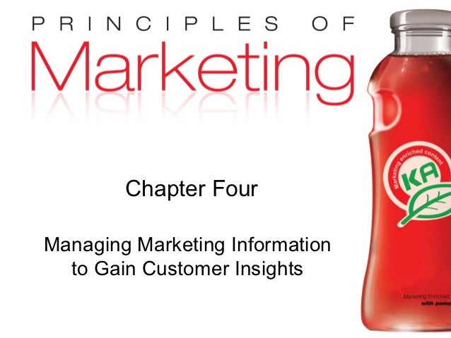 Chapter Four         Managing Marketing Information           to Gain Customer InsightsCopyright © 2009 Pearson Education,...