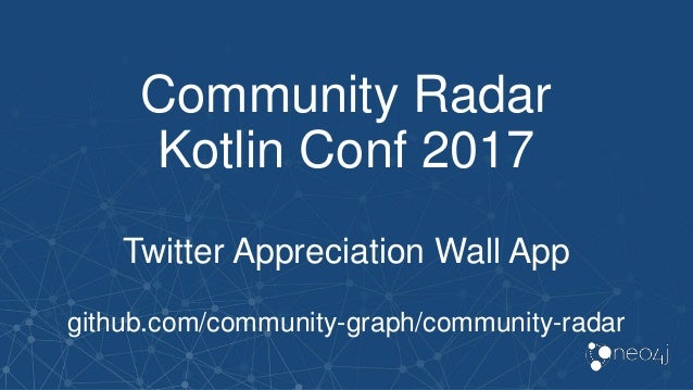 Building Community APIs using GraphQL, Neo4j, and Kotlin