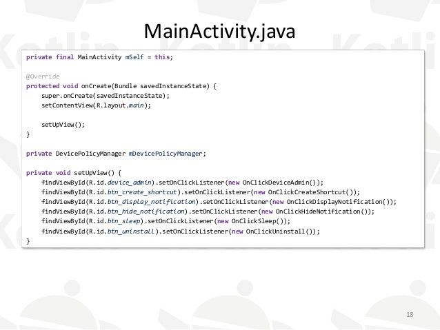 MainActivity.java private final MainActivity mSelf = this; @Override protected void onCreate(Bundle savedInstanceState) { ...
