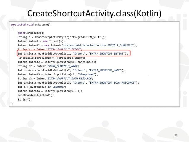 CreateShortcutActivity.class(Kotlin) protected void onResume() { super.onResume(); String s = PhoneSleepActivity.object$.g...