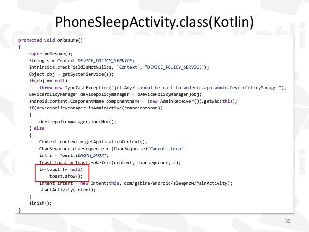 PhoneSleepActivity.class(Kotlin) protected void onResume() { super.onResume(); String s = Context.DEVICE_POLICY_SERVICE; I...