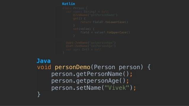 """void personDemo(Person person) { person.getPersonName(); person.getpersonAge(); person.setName(""""Vivek""""); } class Person { ..."""