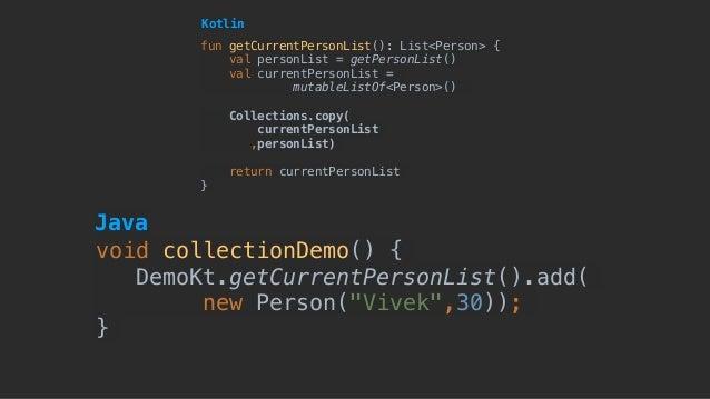 fun getCurrentPersonList(): List<Person> { val personList = getPersonList() val currentPersonList = mutableListOf<Person>(...
