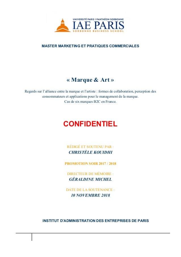 MASTER MARKETING ET PRATIQUES COMMERCIALES « Marque & Art » Regards sur l'alliance entre la marque et l'artiste : formes...