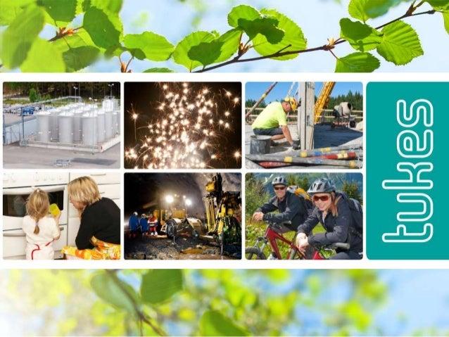 Turvallisuus- ja kemikaalivirasto (Tukes) Kuluttajapalveluiden turvallisuus Koulutuskiertue loka-marraskuussa 2017 Turku ●...