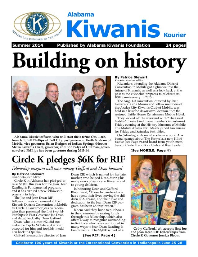 Alabama Kiwanis Kourier  Summer 2014 Published by Alabama Kiwanis Foundation 24 pages  Building on history  By Patrice Ste...