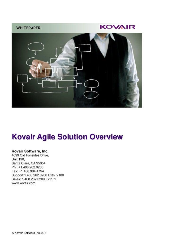 WHITEPAPERKovair Agile Solution OverviewKovair Software, Inc.1533 California Circle,Milpitas, CA 95035408-262-0200 Press 1...