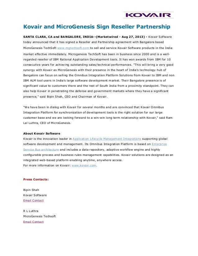 Kovair and MicroGenesis Sign Reseller Partnership SANTA CLARA, CA and BANGALORE, INDIA--(Marketwired - Aug 27, 2013) - Kov...