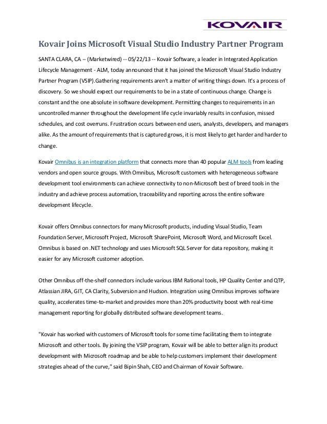 Kovair Joins Microsoft Visual Studio Industry Partner ProgramSANTA CLARA, CA -- (Marketwired) -- 05/22/13 -- Kovair Softwa...