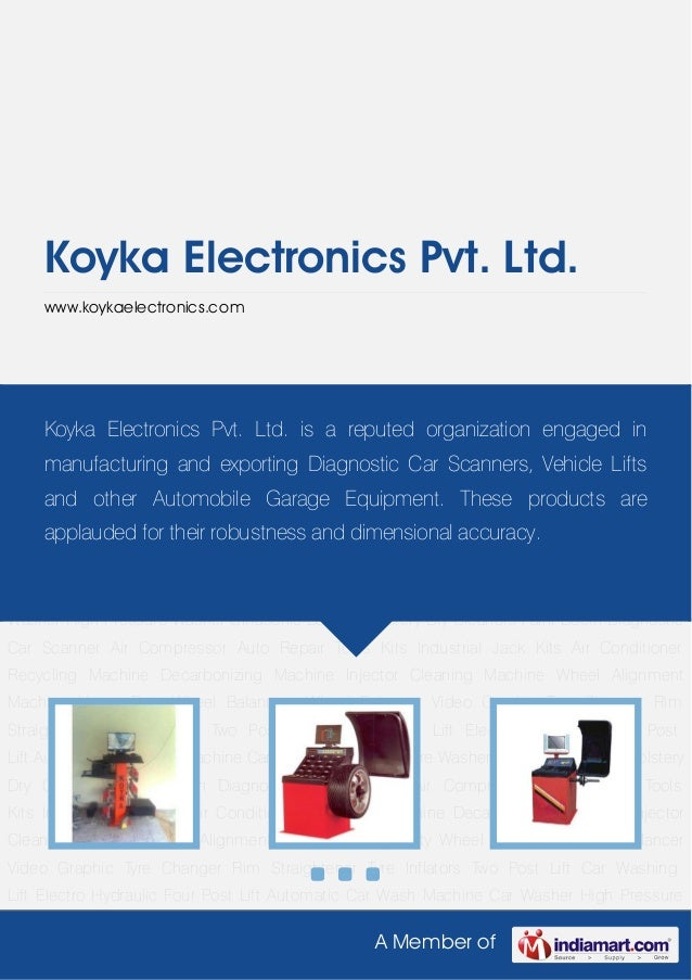 A Member ofKoyka Electronics Pvt. Ltd.www.koykaelectronics.comWheel Alignment Machine Heavy Duty Wheel Balancers Wheel Bal...