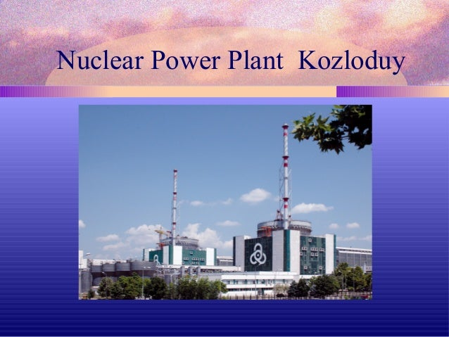 Nuclear Power Plant Kozloduy