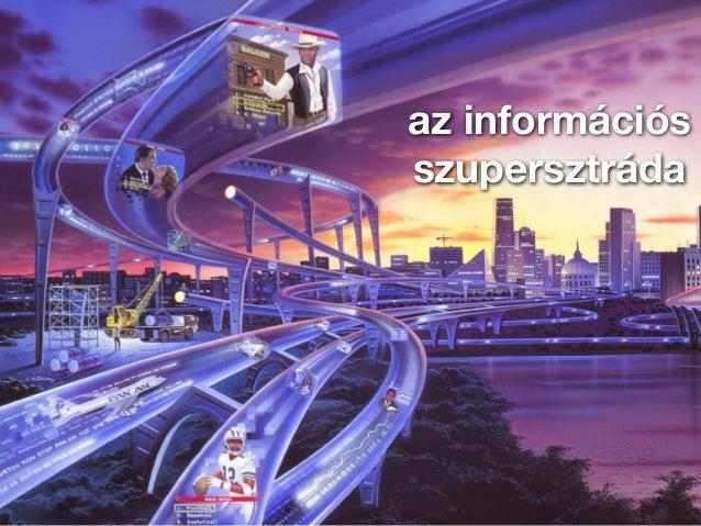 az információs  szupersztráda